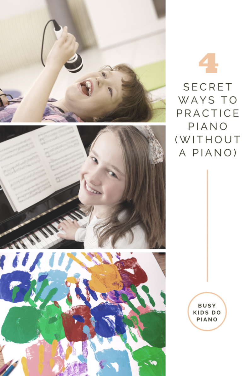 4 Secret Ways to Practice Piano…Without A Piano