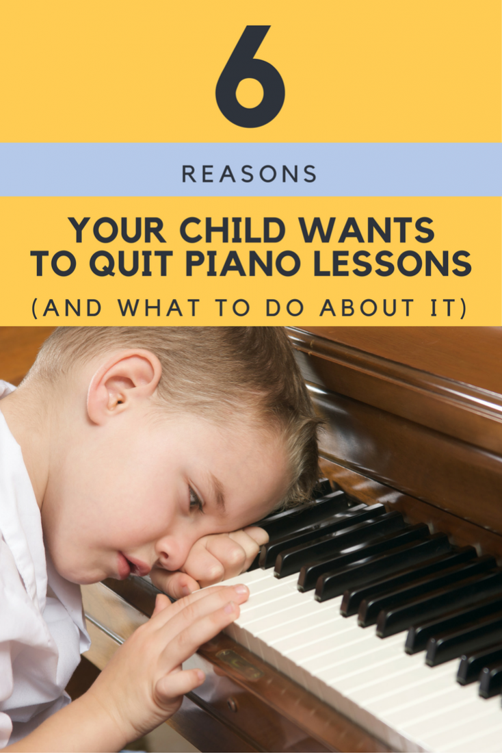 Your Child Wants To Quit Piano Lessons: Here's Why (And What to Do About it!)