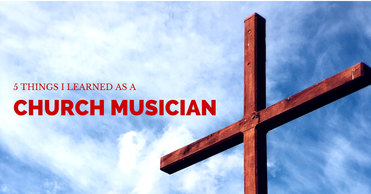 How Being A Church Musician Has Made Me A Better Pianist.