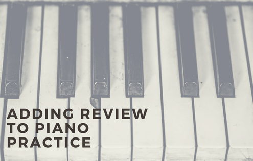 Adding review to piano practice
