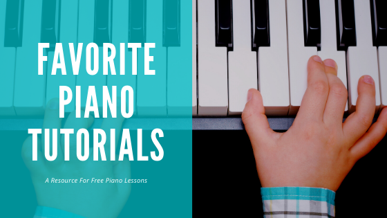 Favorite Piano Lesson Tutorials
