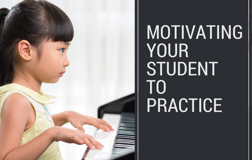 Motivating your student to practice