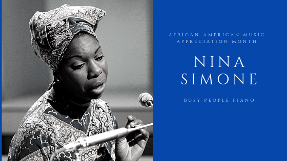 African American Music Appreciation Month: Nina Simone