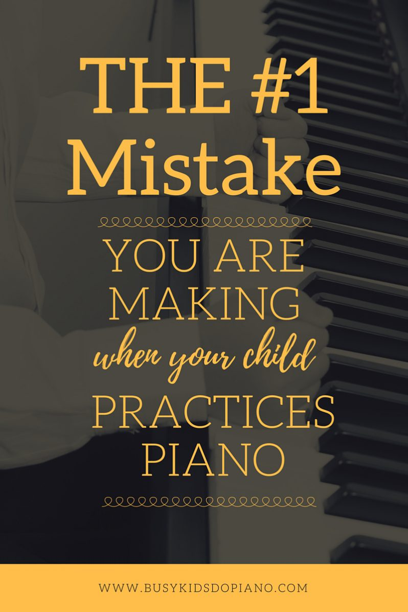 The Most Common Piano Practice Mistake.