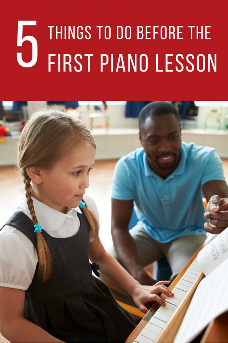 Five Things to Do Before Your Child's First Piano Lesson.
