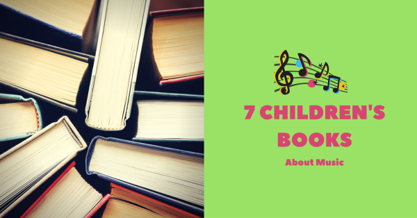 7 Children's Books About Music.
