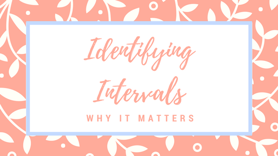 Identifying Intervals: Why It Matters
