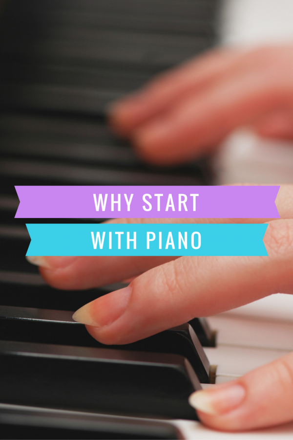 Why Start With Piano Lessons?