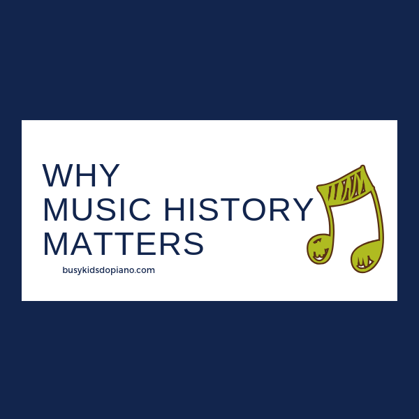 Why Music History Matters.