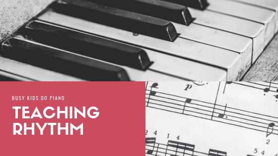 Teaching Rhythm to Piano Students